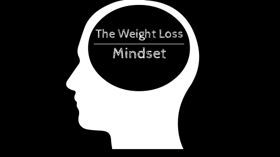 The Weight Loss Mindset